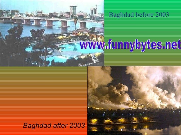 Baghdad Before And After War
