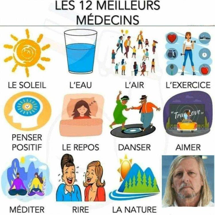 Image may contain: 1 person, text that says 'LES 12 MEILLEURS MÉDECINS LE SOLEIL L'EAU L'AIR L'EXERCICE PENSER POSITIF Tru Love,, LE REPOS DANSER AIMER MÉDITER RIRE LA NATURE'